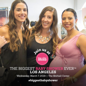 Big City Moms Biggest Baby Shower Ever Los Angeles - Here we come!